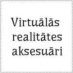 VR aksesuāri